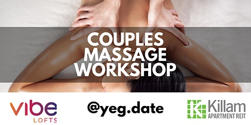 Touch Better: Couples Massage Workshop
