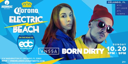 "Corona Electric Beach ""Road to EDC Orlando"" w/ Born Dirty & VNSSA"