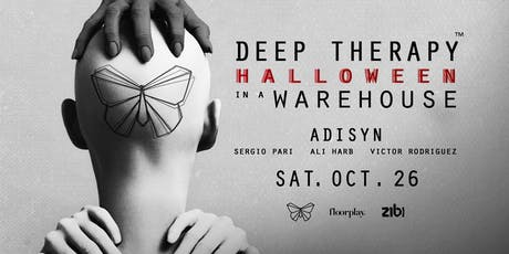 Deep Therapy : Halloween in a Warehouse tickets