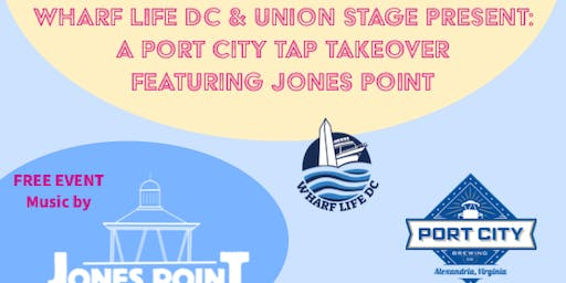 A Free Port City Tap Takeover Concert feat. Jones Point