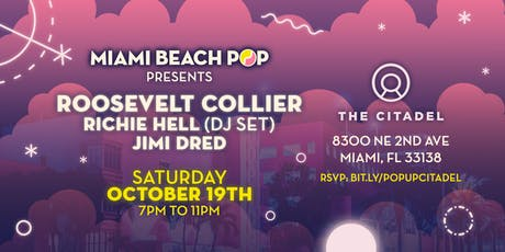 Miami Beach Pop presents Roosevelt Collier entradas