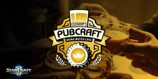 ESChamp's PubCraft : WCS 2019 Global Finals