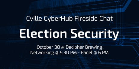 Cville CyberHub Fireside Chat: Election Security tickets