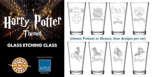 Harry Potter Themed Glass Etching @ The Quarter Barrel