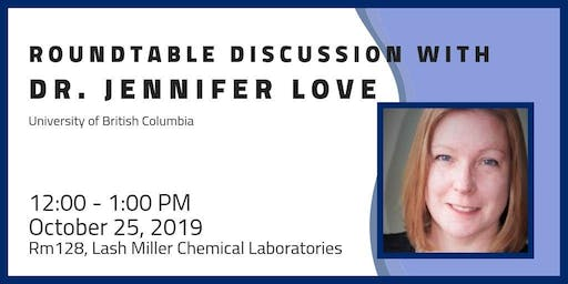 Roundtable Discussion with Dr. Jennifer Love