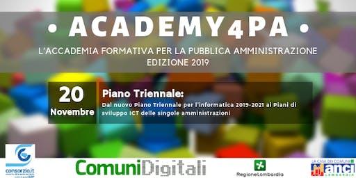 Dal nuovo Piano Triennale per l'informatica 2019-2021 ai Piani di sviluppo