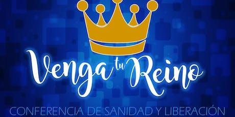 Venga Tu Reino tickets