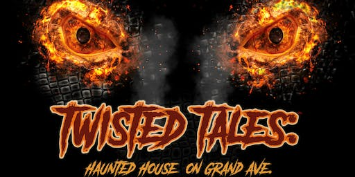 Twisted Tales: Haunted House on Grand Ave.