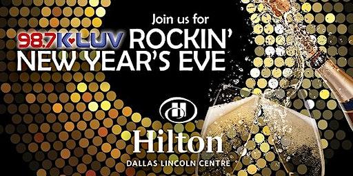 98.7 KLUV Rockin' New Year's Eve at Hilton Dallas Lincoln Centre 2019