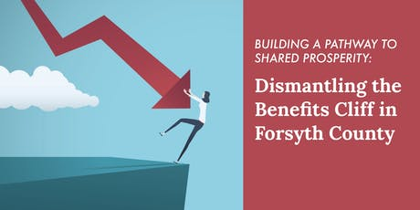 Dismantling the Benefits Cliff in Forsyth County tickets