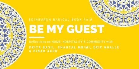 Be My Guest : On home, hospitality & community (Radical Book Fair) tickets