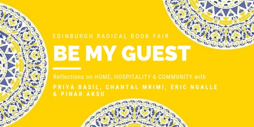Be My Guest : On home, hospitality & community (Radical Book Fair)
