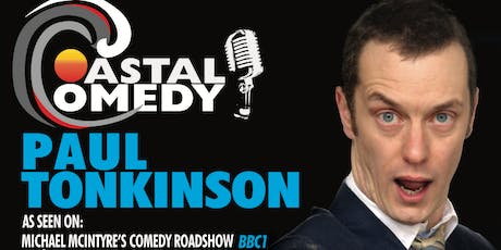 The Coastal Comedy Show with TV Headliner Paul Tonkinson! tickets