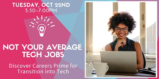 Not Your Average Tech Jobs w/ Remote Workforce Panel