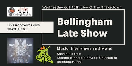 Bellingham Late Show with Michael Roe tickets