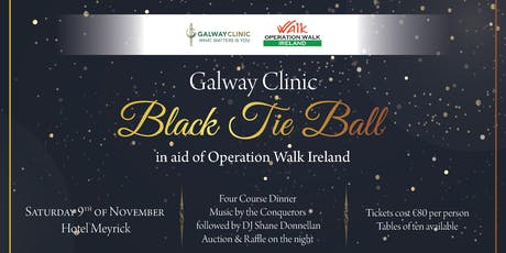 Galway Clinic Black Tie Ball for Operation Walk Ireland tickets