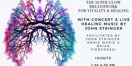 The Super Glow Breathwork & Concert with John Stringer tickets
