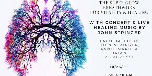 The Super Glow Breathwork & Concert with John Stringer