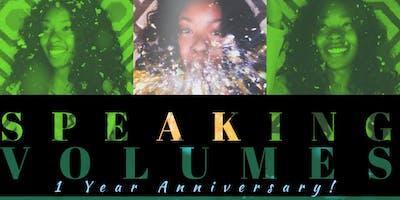 Speaking Volumes - 1 Year Anniversary