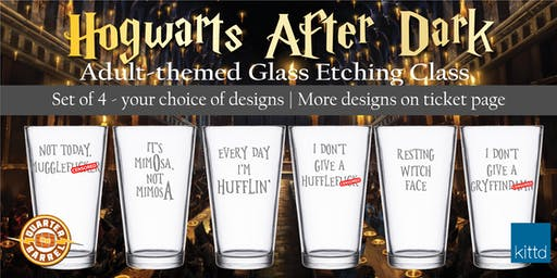 Hogwarts After Dark  - Glass Etching at The Quarter Barrel