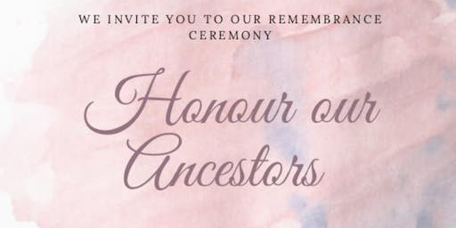 Honouring our Ancestors