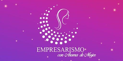 Empresarismo con Aroma de Mujer