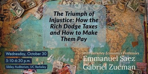 The Triumph of Injustice:How the Rich Dodge Taxes and How to Make Them Pay
