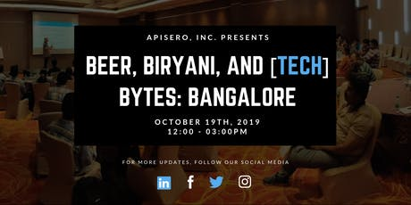 Beer, Biryani, & [tech] Bytes: Bangalore tickets