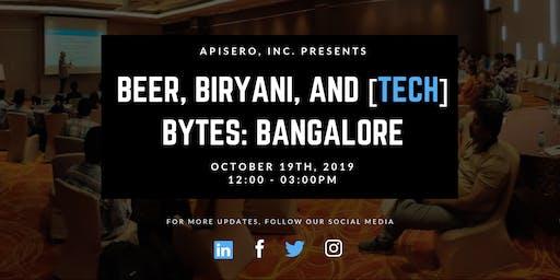 Beer, Biryani, & [tech] Bytes: Bangalore