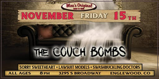 The Couch Bombs w/ Sorry Sweetheart + Lawsuit Models +Swashbuckling Doctors