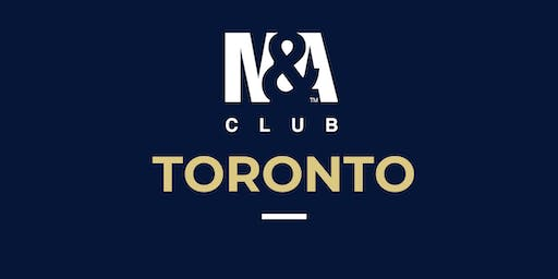 M&A Club Toronto : Meeting February 25th, 2020