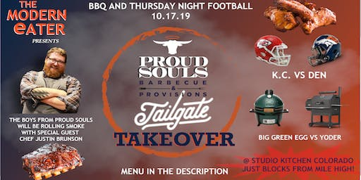 Proud Souls BBQ Tailgate Takeover w/ guest chef Justin Brunson