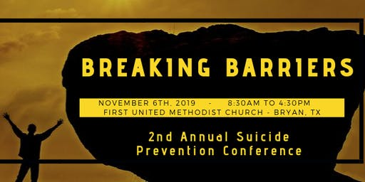 Breaking Barriers - Suicide Prevention Conference