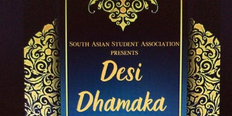 Desi Dhamaka presented by UBCSUO South Asian Student Association (SASA) tickets