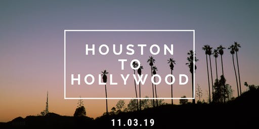 Houston to Hollywood: Industry Roadmap