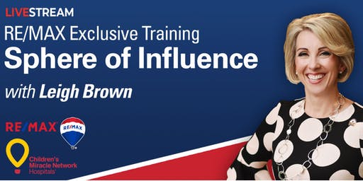 RE/MAX Exclusive Training - Sphere of Influence Livestream with Leigh Brown!