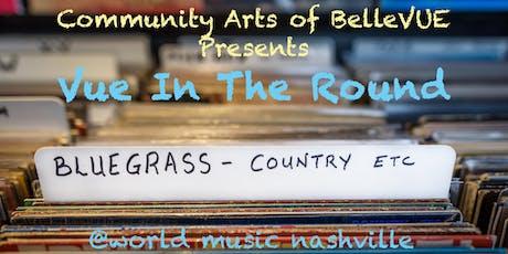 Vue In The Round: An Evening Of Bluegrass tickets