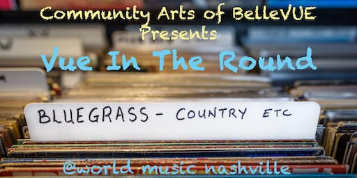 Vue In The Round: An Evening Of Bluegrass