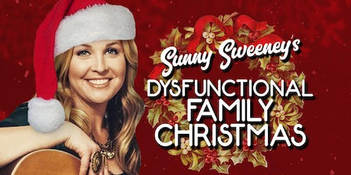 Sunny Sweeney's Dysfunctional Family Christmas Show