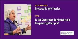 Crossroads Lay Leadership Program: Info Session