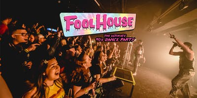 Fool House: The Ultimate 90's Dance Party   Redstone Room