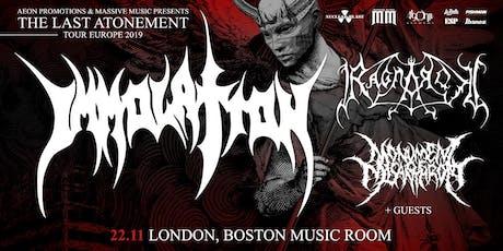IMMOLATION/ RAGNAROK @ Boston Music Room, London tickets