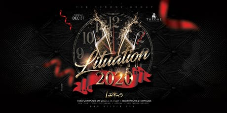 LITUATION NYE 2020 PARTY @ THE EXCLUSIVE LOTUS NIGHTCLUB tickets
