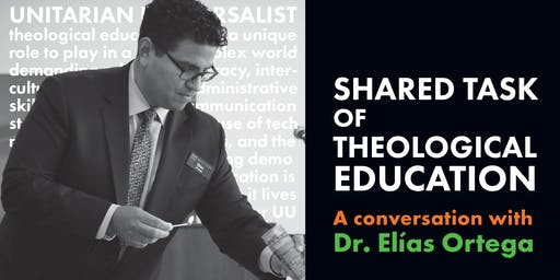 Shared Task of Theological Education: A Conversation with Dr. Elías Ortega