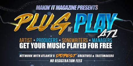 Makin' It Mag's Plug N Play ft: @i.FwithNayeliMusic tickets