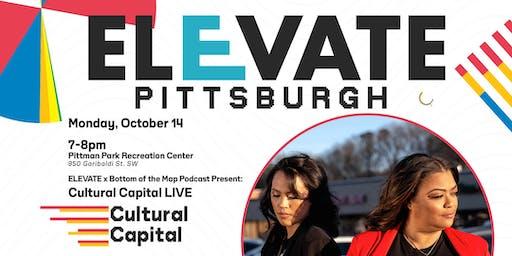 ELEVATE: Pittsburgh Presents - Cultural Capital LIVE