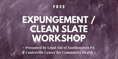 Free Expungement / Clean Slate Workshop - Coatesville - Dec.10,2019