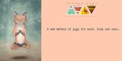 Fringe.Yoga     4 x 1 hour weekly class with Trainee Teacher.