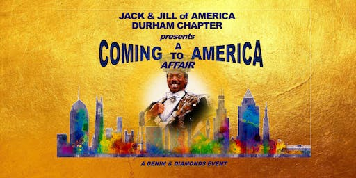 Coming to America -  A Denim and Diamonds Event