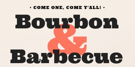 Bourbon and Barbecue tickets